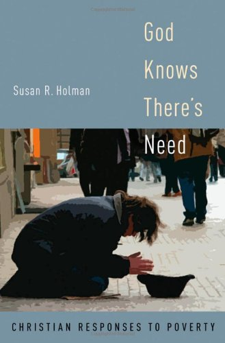 God Knows There's Need: Christian Responses to Poverty