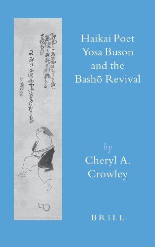 Haikai Poet Yosa Buson and the Bash Revival (Brill's Japanese Studies Library) by BRILL