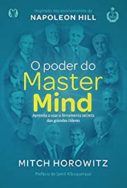 O poder do MasterMind: Aprenda a usar a ferramente secreta dos grandes líderes
