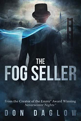 The Fog Seller: A San Francisco Mystery