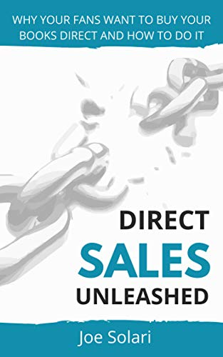 Direct Sales Unleashed: Why your fans want to buy direct and how to do it