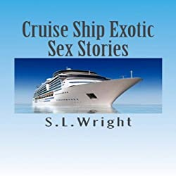 Cruise Ship Exotic Sex Stories
