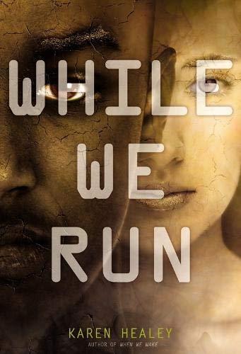 Read When We Wake When We Wake 1 By Karen Healey