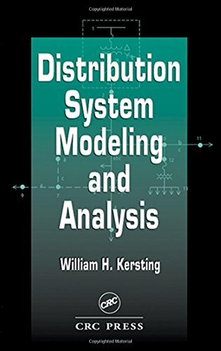 Distribution System Modeling and Analysis (Electric Power Engineering Series)