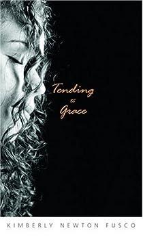 Tending to Grace by [Fusco, Kimberly Newton]