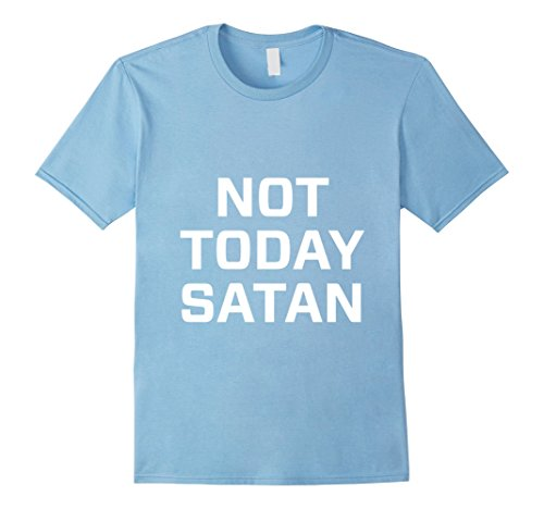 Baby Satan Costume (Mens Not today satan t shirt Small Baby)