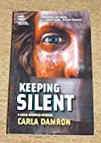 Keeping Silent A Caleb Knowles Mystery by Carla Damron