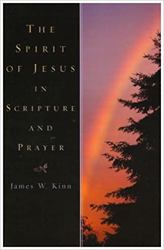 Download online The Spirit of Jesus in Scripture and Prayer PDF, azw (Kindle), ePub