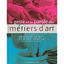GESTE ET PAROLE..METIERS D'ART
