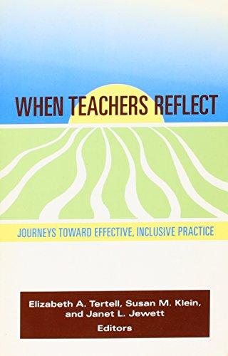 When Teachers Reflect: Journeys Towards Effective, Inclusive Practice (Naeyc)