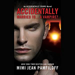Accidentally Married to...A Vampire? Audiobook
