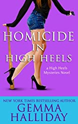 Homicide in High Heels: High Heels Mysteries book #8