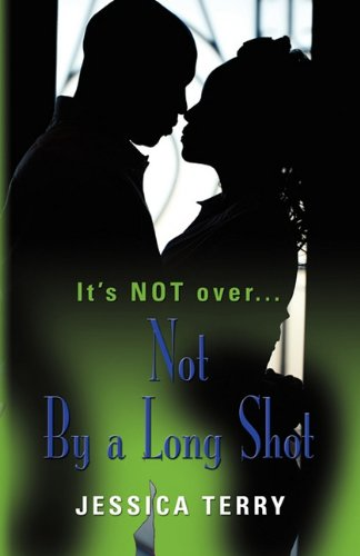 Read Online Not by a Long Shot pdf epub