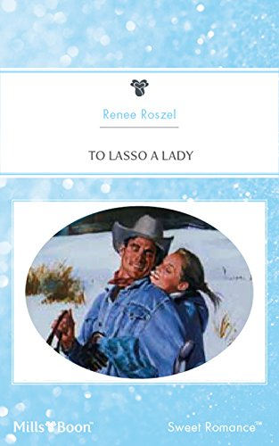 To Lasso A Lady (Hitched! Book 3) - Kindle edition by Renee