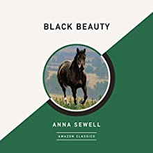 Black Beauty (AmazonClassics Edition) Audiobook by Anna Sewell Narrated by Simon Vance