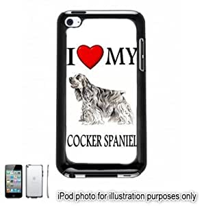 Cocker Spaniel I Love My Dog Photo Apple iPod 4 Touch Hard Case Cover Shell Black 4th Generation