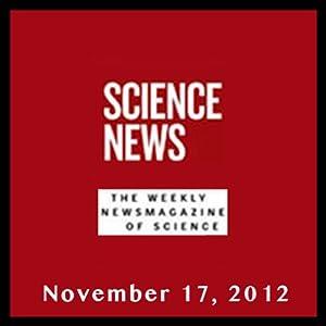 Science News, November 17, 2012 Periodical