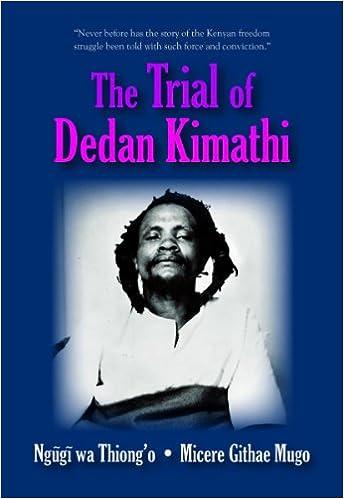 The Trial Of Dedan Kimathi Pdf