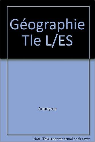 Lire Géographie Tle L/ES epub pdf
