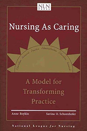 Nursing As Caring: A Model For Transforming Practice (Pub) [Anne Boykin - Savina Schoenhofer] (Tapa Blanda)
