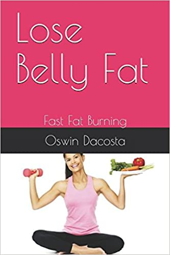 how to lose belly fat as fast as possible