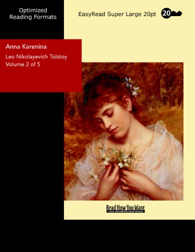 Read Online Anna Karenina Volume 2 of 5: [EasyRead Super Large 20pt Edition] pdf