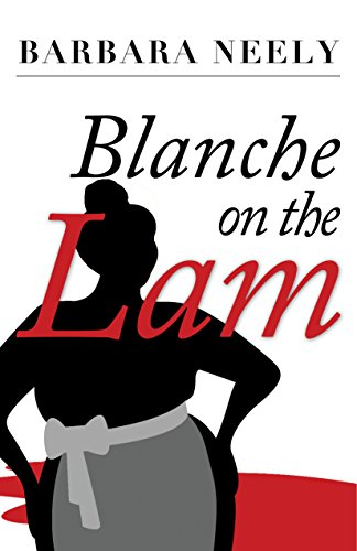 Blanc Series - Blanche on the Lam (Blanche White series Book 1)