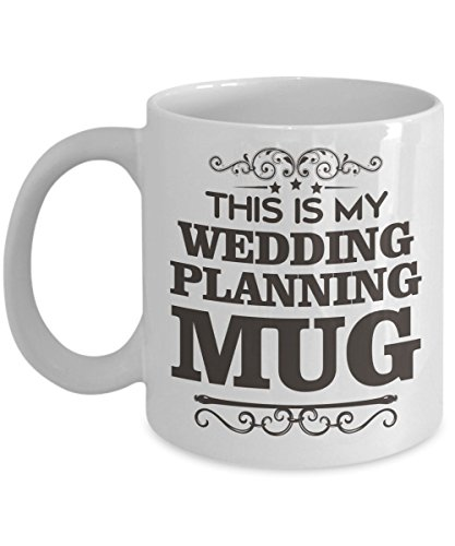 this-is-my-wedding-planning-mug-this-tea-cup-makes-a-fun-gift-for-your-fiance-him-or-her-this-is-a-p