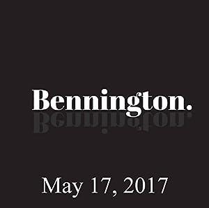 Bennington, Matt Walsh, May 17, 2017 Radio/TV Program
