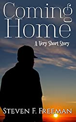 Coming Home: A Very Short Story