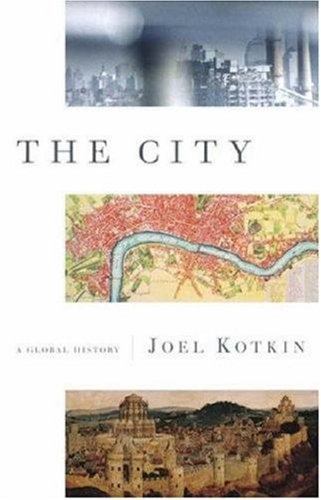 The City: A Global History (Modern Library Chronicles Series Book 21)