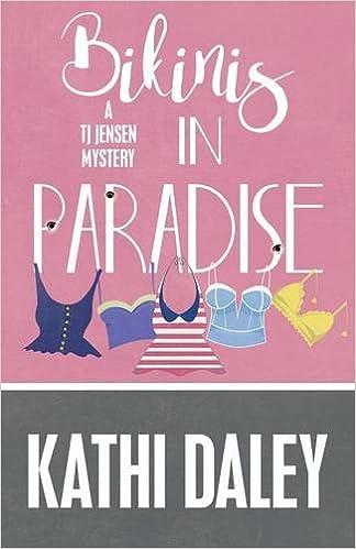 cb0d3e48af8e3 Bikinis in Paradise (A Tj Jensen Mystery) (Volume 3)  Kathi Daley   9781635110975  Amazon.com  Books