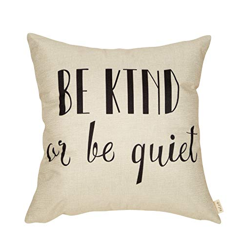 Fjfz Positive Saying Decorative Throw Pillow Cover Be Kind or Be Quiet Motivational Sign Rustic Farmhouse Decoration Housewarming Gift Home Decor Cotton Linen Cushion Case for Sofa Couch, 18
