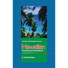 Hawaiian-English/English-Hawaiian Dictionary & Phrasebook