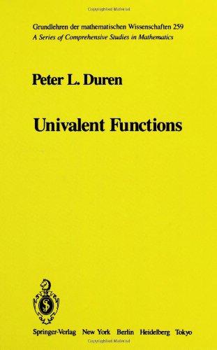 Univalent Functions (Grundlehren der mathematischen Wissenschaften 259)