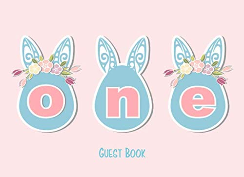 One Guest Book: Cute Kids 1st Birthday Autograph Book With Gift Log Pink & Blue Bunny (Children's Birthday Party Guest Books)