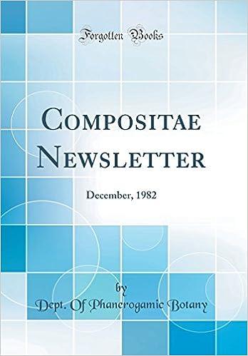Compositae Newsletter: December, 1982 Classic Reprint: Amazon.es: Dept. Of Phanerogamic Botany: Libros en idiomas extranjeros