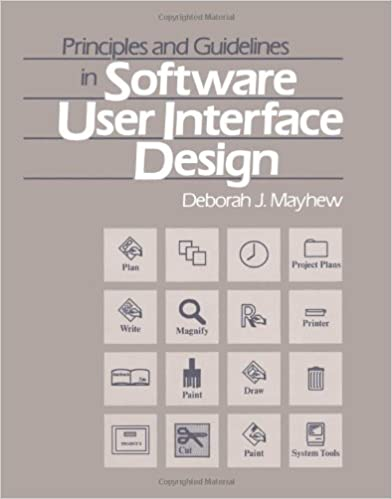 Principles And Guidelines In Software User Interface Design J Mayhew Deborah 9780137219292 Amazon Com Books