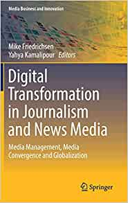 Principles of Convergent Journalism / Edition 2