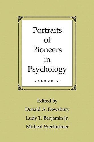 Portraits of Pioneers in Psychology: Volume VI