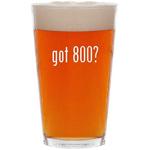 (got 800? - 16oz All Purpose Pint Beer Glass)