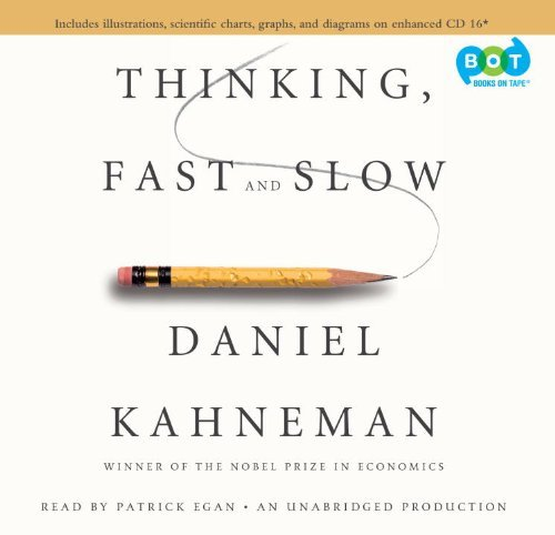 Thinking, Fast and Slow by Daniel Kahneman (2011-10-25) Audio CD