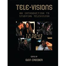 Tele-visions: An Introduction to Television Studies