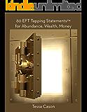 80 EFT Tapping Statements for Abundance, Wealth, Money