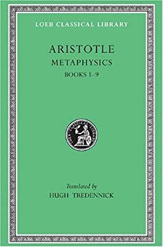 Aristotle: Metaphysics, Books I-IX (Loeb Classical Library No. 271) / Hardcover