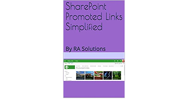 SharePoint Promoted Links Simplified: By RA Solutions