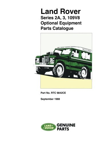 Land Rover Series 2A, 3, 109 V8 Optional Equipment Parts Catalogue (Land Rover Parts Catalogue S.)