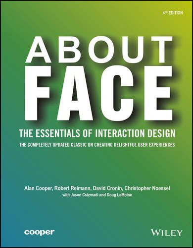About Face: The Essentials of Interface Design; 4ed (WILEY)