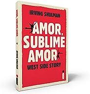 Amor, Sublime Amor