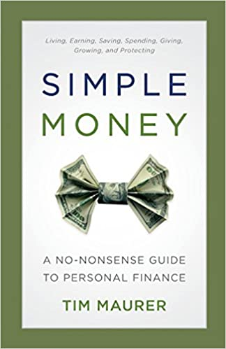 amazon simple money a no nonsense guide to personal finance tim